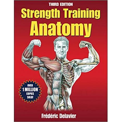 Strength Training Anatomy, 3rd Edition